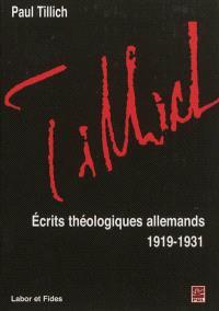 Oeuvres de Paul Tillich. Volume 8, Ecrits théologiques allemands : 1919-1931