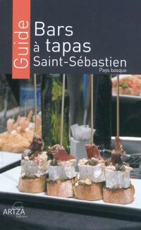 Bars à tapas, Saint-Sébastien