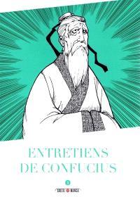 Entretiens de Confucius. Volume 1