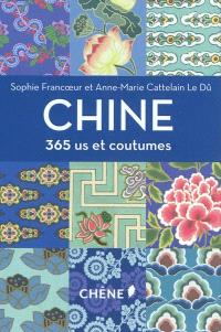 Chine : 365 us et coutumes