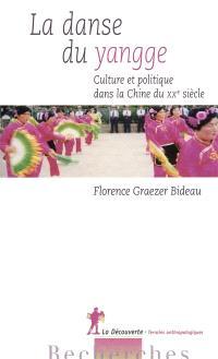 La danse du yangge : culture et politique dans la Chine du XXe siècle