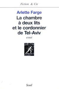 La chambre à deux lits et le cordonnier de Tel Aviv : essai