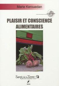Plaisir & conscience alimentaire