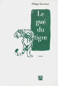 Le gué du tigre