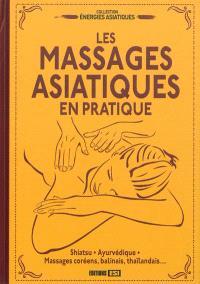 Les massages asiatiques en pratique
