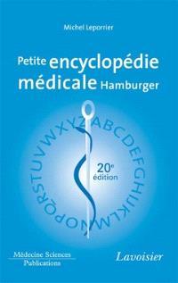 Petite encyclopédie médicale Hamburger : guide de pratique médicale