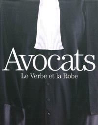 Avocats : le verbe et la robe