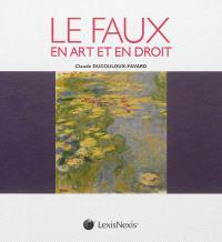 Le faux en art et en droit
