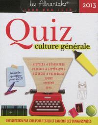 Quiz culture générale 2013 : une question par jour pour tester et enrichir ses connaissances