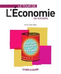 Le tour de l'économie en 10 étapes : clés et enjeux de l'économie pour tous