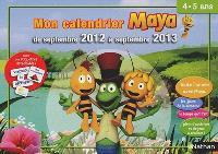 Mon calendrier Maya : de septembre 2012 à septembre 2013 : moyenne section, 4-5 ans