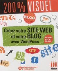 Créez votre site Web et votre blog avec WordPress : pour PC et Mac