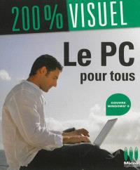 Le PC pour tous : couvre Windows 8