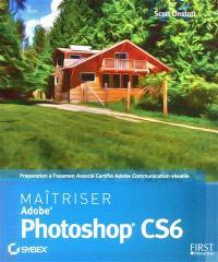 Maîtriser Adobe Photoshop CS6