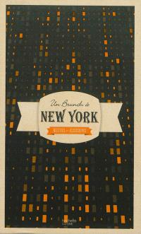 Un brunch à New York : recettes et accessoires
