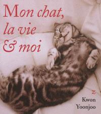Mon chat, la vie & moi