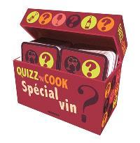 Quizz'n cook : spécial vin