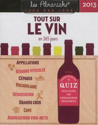 Tout sur le vin en 365 jours 2013