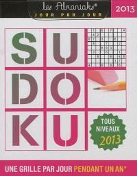 Sudoku 2013 : 1 grille par jour pendant 1 an : tous niveaux