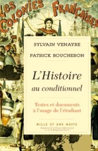 L'histoire au conditionnel : textes et documents à l'usage de l'étudiant