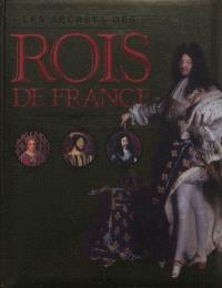 Les secrets des rois de France