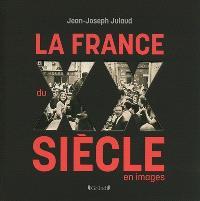 La France du XXe siècle en images
