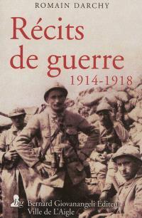 Récits de guerre : 1914-1918