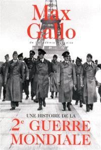 Une histoire de la 2e Guerre mondiale