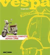 Vespa : histoire complète depuis 1946
