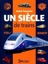 Un siècle de trains