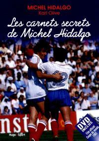 Les carnets secrets de Michel Hidalgo