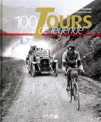 100 Tours de légende