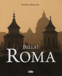 Bella ! Roma