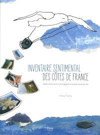 Inventaire sentimental des côtes de France : balade aérienne d'un photographe le long des bords de mer