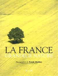 La France, grandeur nature