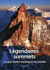 Légendaires sommets : les plus belles montagnes du monde