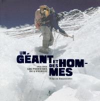 Un géant et des hommes : 1921-1953, les pionniers de l'Everest