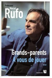 Grands-parents : à vous de jouer