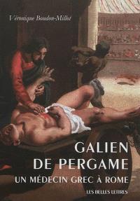 Galien de Pergame : un médecin grec à Rome