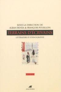 Terrains d'écrivains : littérature et ethnographie