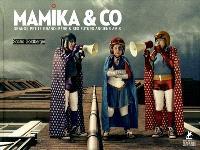 Mamika & Co : grande petite grand-mère & ses futurs anciens amis