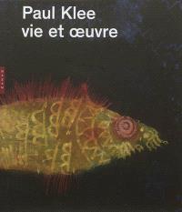 Paul Klee : vie et oeuvre