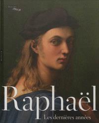Raphaël, les dernières années : exposition, Madrid, Museo nacional del Prado, du 12 juin au 16 septembre 2012 ; Paris, Musée du Louvre, du 8 octobre 2012 au 14 janvier 2013