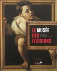 Le musée des illusions : les oeuvres d'art qui jouent avec nos sens