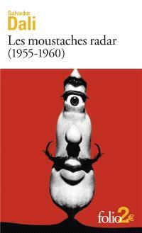 Les moustaches radar (1955-1960)