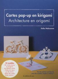 Cartes pop-up en kirigami : architecture en origami