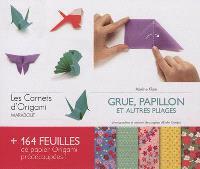 Grue, papillon et autres pliages