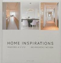 Home inspirations = Maisons à vivre = Inspirerend wonen
