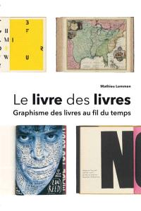 Le livre des livres : graphisme des livres au fil du temps