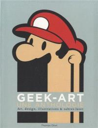 Geek-art : une anthologie